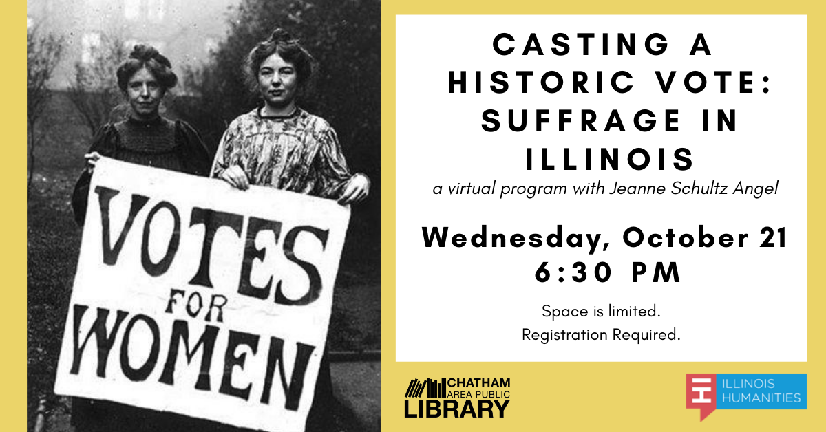 Chatham Area Public Library to Virtually Host Presentation on Casting a Historic Vote: Suffrage in Illinois