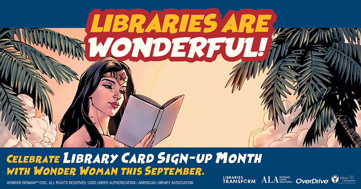 September is Library Card Sign-up Month!