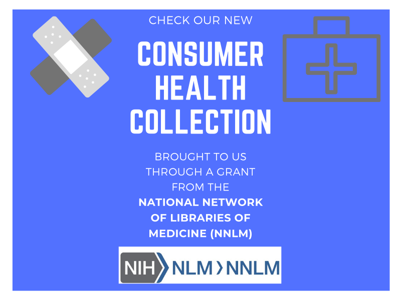 Click here to learn about our new Consumer Health Collection!